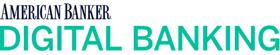 American Banker Digital Banking